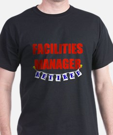 Retired Facilities Manager T-Shirt