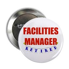 """Retired Facilities Manager 2.25"""" Button"""