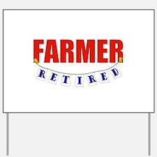 Retired Farmer Yard Sign