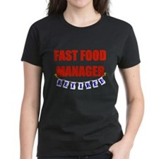 Retired Fast Food Manager Tee