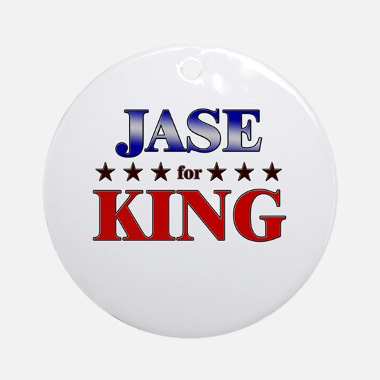 JASE for king Ornament (Round)