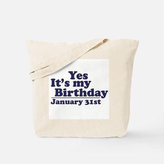 January 31st Birthday Tote Bag