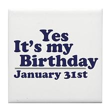 January 31st Birthday Tile Coaster