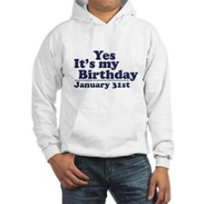 January 31st Birthday Hoodie