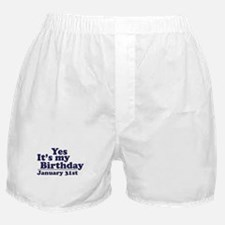 January 31st Birthday Boxer Shorts