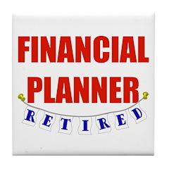 Retired Financial Planner Tile Coaster