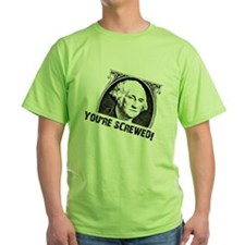 You're Screwed T-Shirt