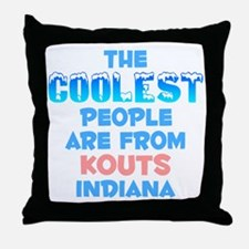 Coolest: Kouts, IN Throw Pillow