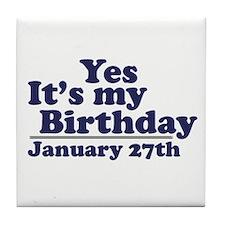 January 27th Birthday Tile Coaster