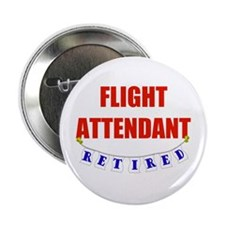 "Retired Flight Attendant 2.25"" Button"