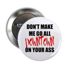 """All Downtown 2.25"""" Button"""