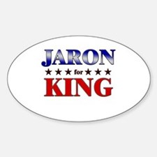 JARON for king Oval Decal