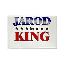 JAROD for king Rectangle Magnet