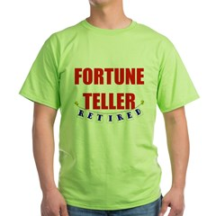 Retired Fortune Teller T-Shirt