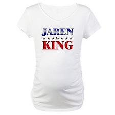 JAREN for king Shirt