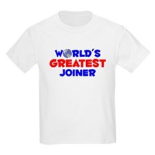 World's Greatest Joiner (A) T-Shirt
