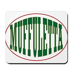 Muffuletta Mousepad