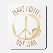 Make Coffee Mousepad