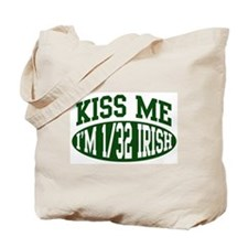 Kiss Me, I'm 1/32 Irish Tote Bag