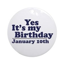 January 10th Birthday Ornament (Round)