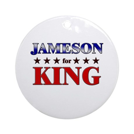 JAMESON for king Ornament (Round)
