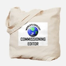 World's Coolest COMMISSIONING EDITOR Tote Bag
