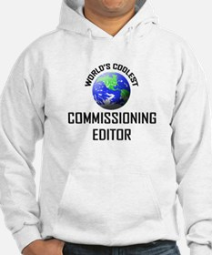 World's Coolest COMMISSIONING EDITOR Hoodie