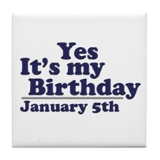 January 5th Birthday Tile Coaster