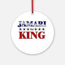 JAMARI for king Ornament (Round)