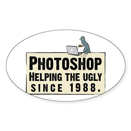 Photoshop - Helping the Ugly Oval Sticker