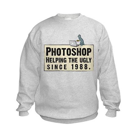 Photoshop - Helping the Ugly Kids Sweatshirt
