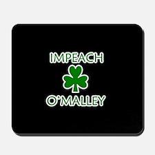 Impeach O'Malley Mousepad