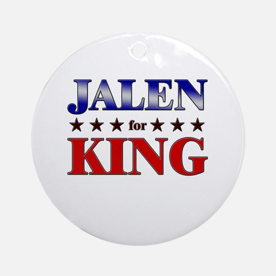 JALEN for king Ornament (Round)