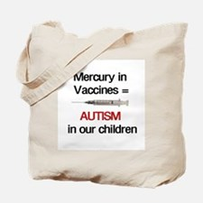 Mercury in Vaccines Tote Bag