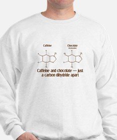 Caffeine & Chocolate Sweatshirt