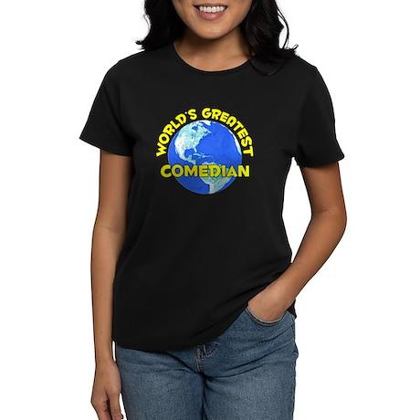 World's Greatest Comed.. (D) Women's Dark T-Shirt