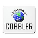 World's Coolest COBBLER Mousepad