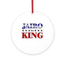 JAIRO for king Ornament (Round)