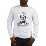REAGAN is my Homeboy -Long Sleeve T-Shirt