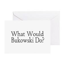 What Would Bukowski Do? Greeting Card