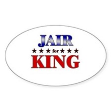 JAIR for king Oval Decal