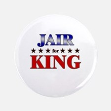 "JAIR for king 3.5"" Button"