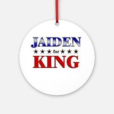JAIDEN for king Ornament (Round)