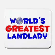 World's Greatest Landl.. (A) Mousepad
