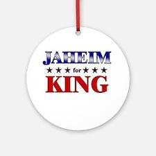 JAHEIM for king Ornament (Round)