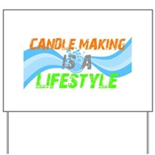 Born only for candle making Yard Sign