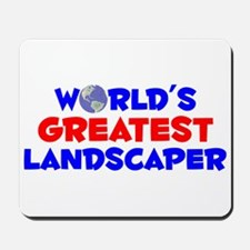 World's Greatest Lands.. (A) Mousepad