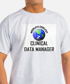 World's Coolest CLINICAL DATA MANAGER T-Shirt