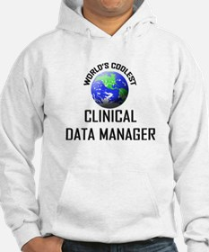 World's Coolest CLINICAL DATA MANAGER Hoodie