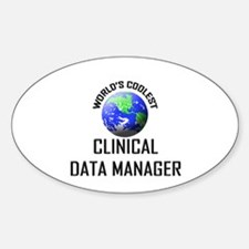 World's Coolest CLINICAL DATA MANAGER Decal